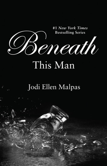 Beneath this man ebook by jodi ellen malpas 9781455578320 beneath this man ebook by jodi ellen malpas fandeluxe Image collections