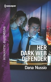 Her Dark Web Defender ebook by Dana Nussio