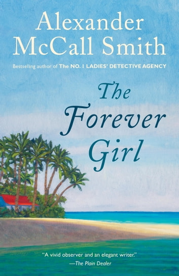 The Forever Girl ebook by Alexander McCall Smith