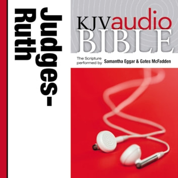 Pure Voice Audio Bible - King James Version, KJV: (07) Judges and Ruth audiobook by Zondervan