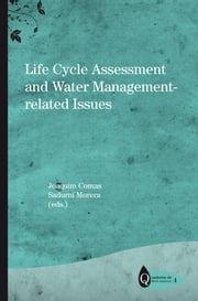 Life Cycle Assessment and Water Management-related Issues ebook by Comas Matas, Joaquim;Morera Carbonell, Sadurní