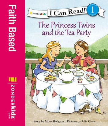 The Princess Twins and the Tea Party ebook by Mona Hodgson