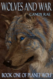 Wolves and War ebook by Candy Rae
