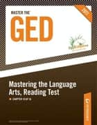 Master the GED: Mastering the Language Arts, Reading Test: Chapter 10 of 16 ebook by Peterson's