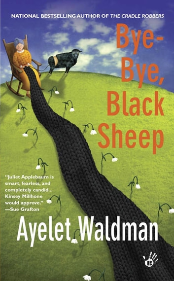 Bye-Bye, Black Sheep - A Mommy-track Mystery ebook by Ayelet Waldman