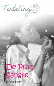 De Pura Sangre ebook by Roos Hart