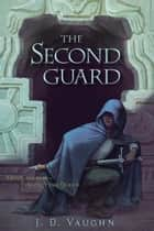 Second Guard ebook by J. D. Vaughn