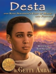 Desta and King Solomon's Coin of Magic and Fortune ebook by Getty Ambau