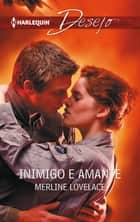 Inimigo e amante ebook by Merline Lovelace