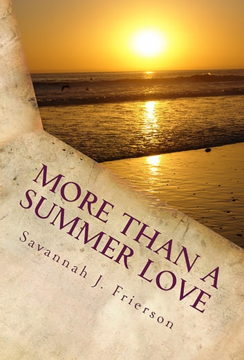 More than a Summer Love ebook by Savannah J. Frierson