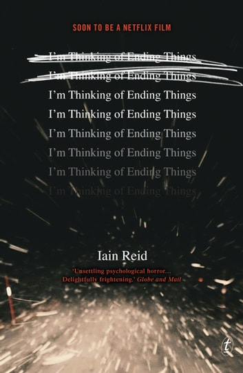 I'm Thinking of Ending Things ebook by Iain Reid