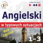 Angielski w typowych sytuacjach. 1-3 – New Edition: A Month in Brighton + Holiday Travels + Business English: (47 tematów na poziomie B1-B2 – Listen & Learn) audiobook by Dorota Guzik, Joanna Bruska, Anna Kicinska