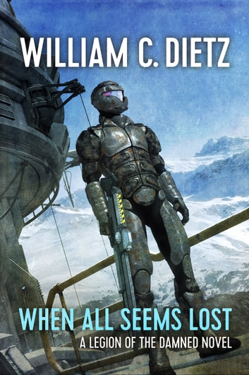 When All Seems Lost ebook by William C. Dietz