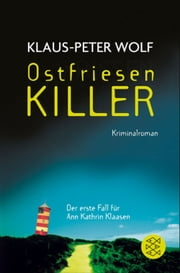 OstfriesenKiller - Kriminalroman ebook by Klaus-Peter Wolf