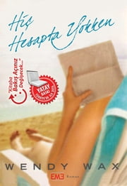 Hiç Hesapta Yokken ebook by Wendy Wax