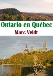 Ontario en Québec ebook by Marc Veldt