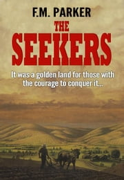 The Seekers ebook by F.M. Parker