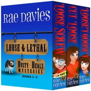 Loose & Lethal - Dusty Deals Mystery Box Set: Books 1 – 3 ebook by Rae Davies,Lori Devoti
