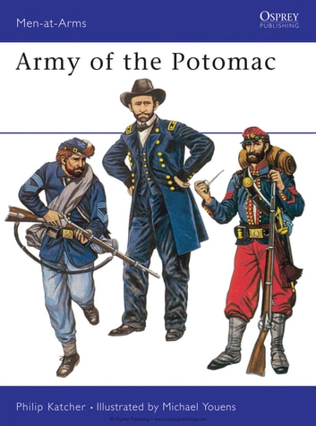 Army of the Potomac ebook by Philip Katcher