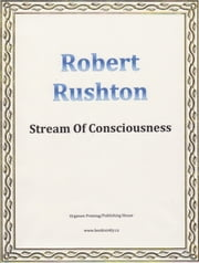 Stream Of Consciousness ebook by Robert Rushton