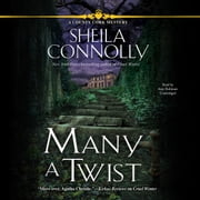 Many a Twist - A County Cork Mystery audiolibro by Sheila Connolly