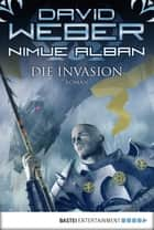 Nimue Alban: Die Invasion - Nimue Alban, Bd. 5. Roman ebook by David Weber, Ulf Ritgen