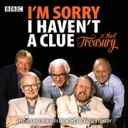 I'm Sorry I Haven't A Clue: A Third Treasury - Specials and spin-offs from the BBC Radio 4 comedy audiobook by Humphrey Lyttelton, Graeme Garden
