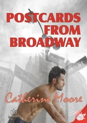 Postcards from Broadway ebook by Catherine Moore