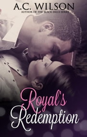 Royal's Redemption ebook by A.C. Wilson