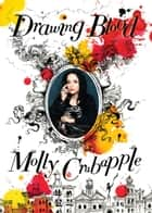 Drawing Blood ebook by Molly Crabapple