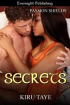 Secrets eBook by Kiru Taye