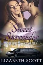 Sweet Surrender ebook by Lizabeth Scott