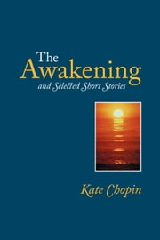 The Awakening ebook by Chopin, Kate