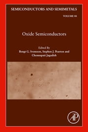 Oxide Semiconductors ebook by Bengt G. Svensson,Steve Pearton,Chennupati Jagadish