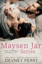 Maysen Jar Series ebook by Devney Perry
