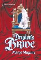 Dryden's Bride ebook by Margo Maguire