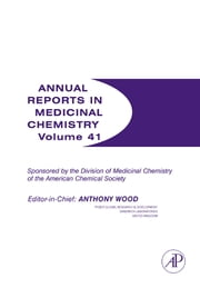 Annual Reports in Medicinal Chemistry ebook by Anthony Wood