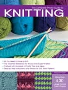 The Complete Photo Guide to Knitting ebook by Margaret Hubert