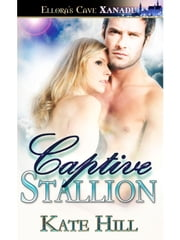 Captive Stallion ebook by Kate Hill