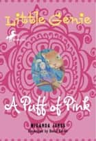 Little Genie: A Puff of Pink ebook by Miranda Jones
