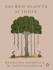 Sacred Plants of India ebook by Nanditha Krishna