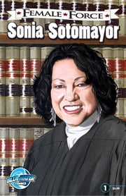 Female Force: Sonia Sotomayor ebook by Robert Schnakenberg,Cesar Feliciano