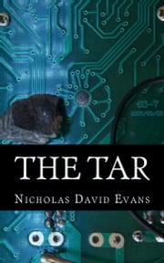 The Tar ebook by Nicholas David Evans