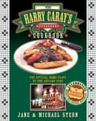 The Harry Caray's Restaurant Cookbook ebook by Jane Stern,Michael Stern