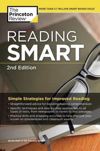 Reading Smart, 2nd Edition - Simple Strategies for Improved Reading ebook by Princeton Review