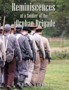 Reminiscences of a Soldier of the Orphan Brigade ebook by Lot D. Young