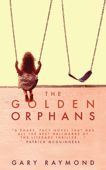 The Golden Orphans ebook by Gary Raymond