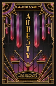 Amnesty - Book 3 in the Amberlough Dossier eBook by Lara Elena Donnelly
