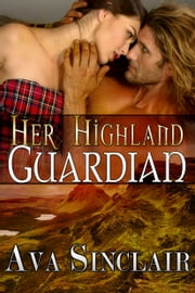 Her Highland Guardian ebook by Ava Sinclair