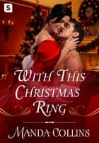 With This Christmas Ring ebook by Manda Collins